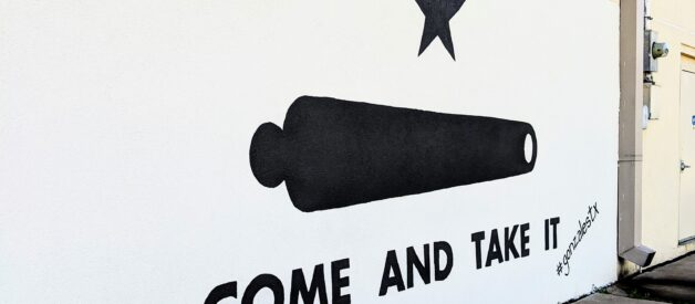Come And Take It Mural - Top Things To Do In Gonzales Tx